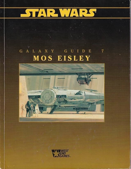 Star Wars D6 - Galaxy Guide 7 Mos Eisley (Genbrug)